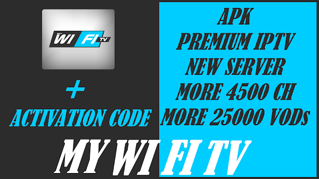 MYWIFITV : PREMIUM APK IPTV TO WATCH OVER 4500 CH &