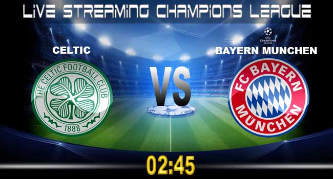 live streaming celtic vs bayern munchen 1 november 2017