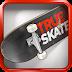 True Skate 1.4.3 APK + MOD Unlock