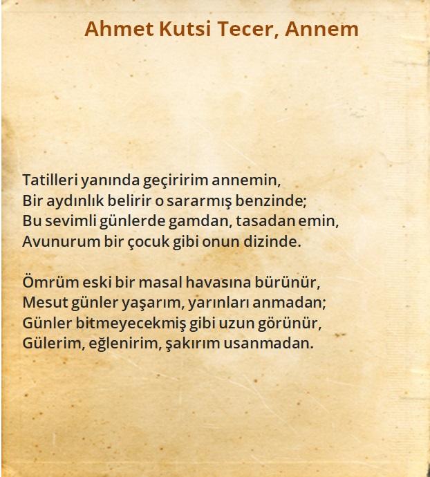 Ahmet Kutsi Tecer - Annem Şiiri