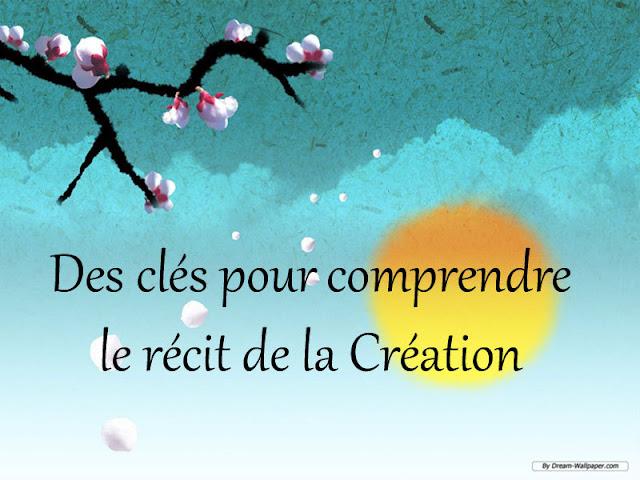 Des clés pour comprendre le récit de la Création