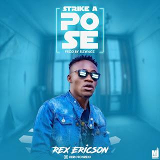 Rex Ericson – Strike A Pose