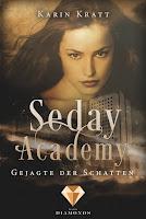 http://ruby-celtic-testet.blogspot.com/2016/11/seday-academy-gejagte-der-schatten-von-Karin-Kratt.html