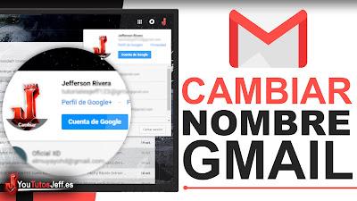 como cambiar nombre de gmail