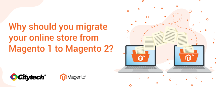 Migrate your store to Magento 2