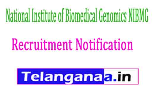 National Institute of Biomedical Genomics NIBMG Recruitment Notification 2017