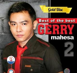 Kumpulan Lagu Terbaik Gerry Mahesa Mp3 Full Album Terbaru 2017 Lengkap