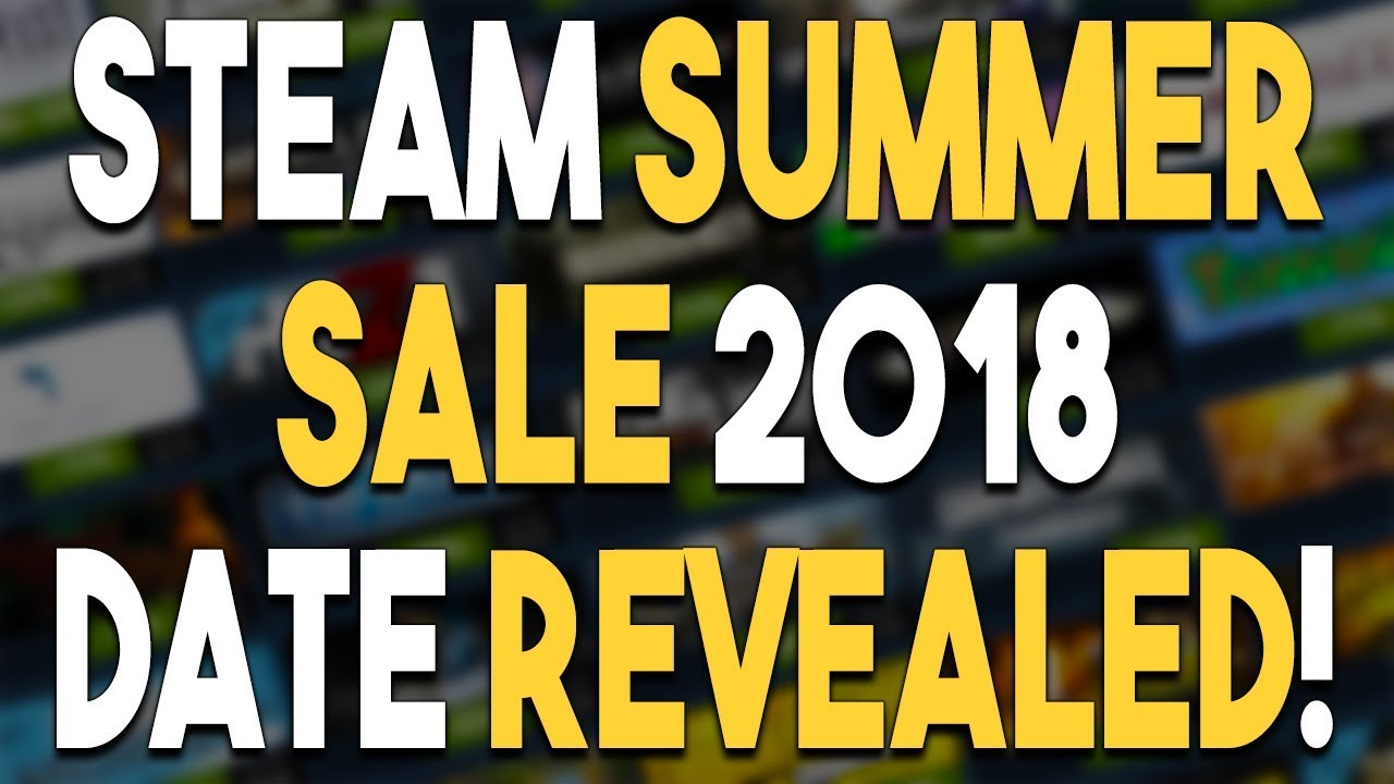 Steam summer 2018