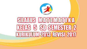 Silabus Matematika Kelas 5 SD Semester 2 Kurikulum 2013 revisi 2017