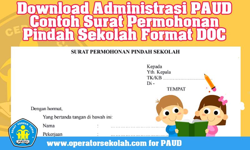Download Administrasi PAUD Contoh Surat Permohonan Pindah Sekolah Format DOC