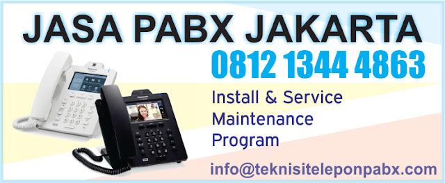 jasa pabx khusus wilayah jakarta, jasa pabx daerah jakarta dan sekitarnya, jasa pemasangan pabx jakarta, jasa service pabx jakarta
