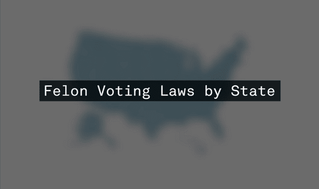 Felon Voting Laws by State