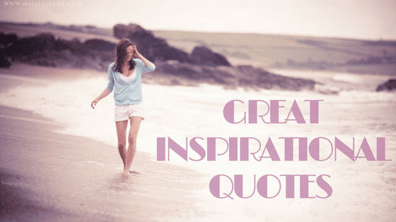 Great Inspirational Quotes ? Here comes the Sweetest of it all you have been waiting for.