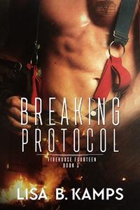 Breaking Protocol (Lisa B. Kamps)