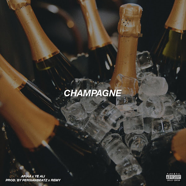 Ariaa - Champagne (feat. Ye Ali) - Single Cover