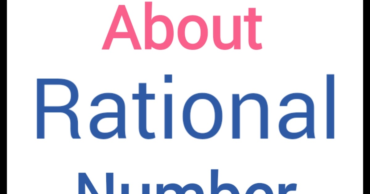 Rational numbers Defination with Examples - Maths Tricks in