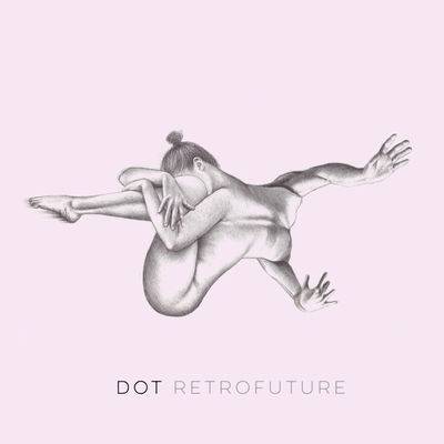 Dot - Retrofuture - Album Download, Itunes Cover, Official Cover, Album CD Cover Art, Tracklist