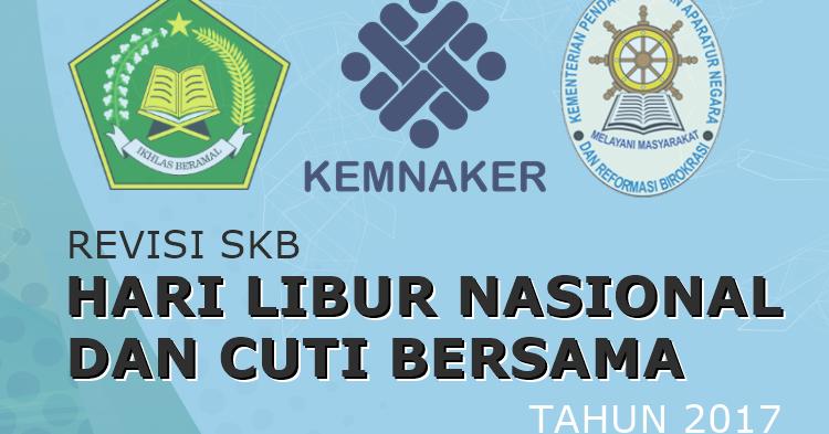 Revisi Skb Hari Libur Nasional Dan Cuti Bersama Tahun 2017 Guru Madrasah