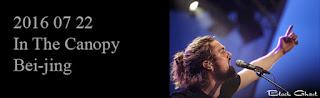http://blackghhost-concert.blogspot.fr/2016/07/2016-07-22-in-canopy-bei-jing.html