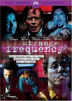 Strange Frequency 2 (2002)