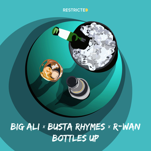 "R-Wan x Busta Rhymes x Big Ali Drop New Single ""Bottles Up"""