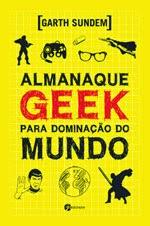 http://www.pensamento-cultrix.com.br/almanaquegeekparadominacaodomundo,product,978-85-98903-94-1,214.aspx