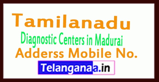 Diagnostic Centers in Madurai Tamilnadu