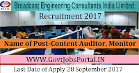 Broadcast Engineering Consultants India Limited Recruitment 2017 – 42 Content Auditor, Monitor