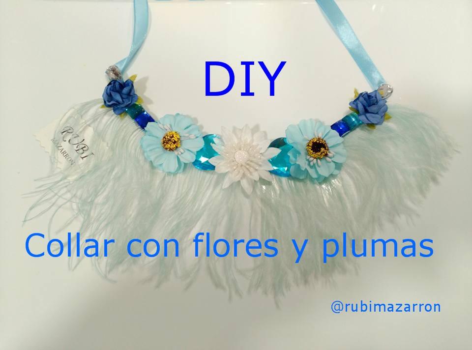 Rubi fotos de mis manualidades collar con plumas y flores - Manualidades con plumas ...