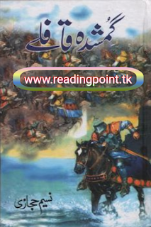 Urdu history novel Gumshuda Qaafley PDF by naseem hijazi