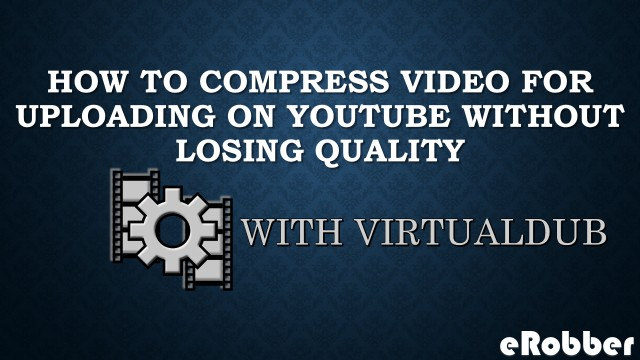 Compress with virtualdub