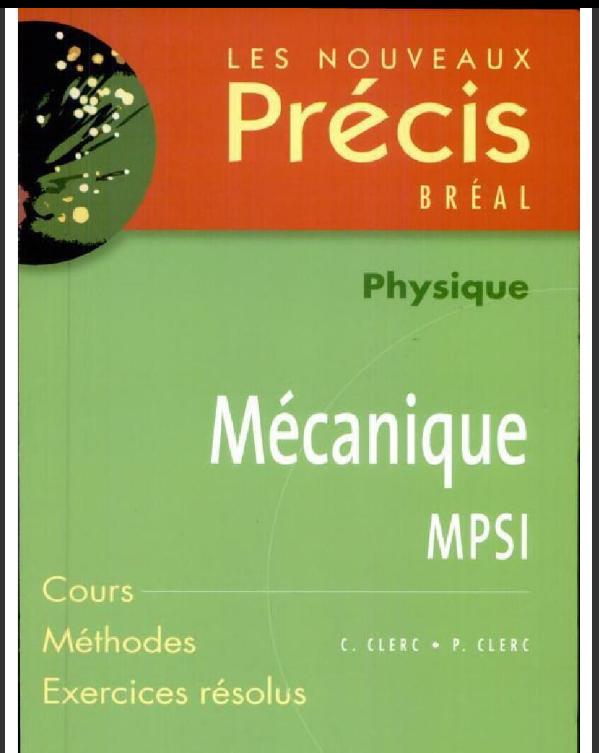 Livre Précis de Physique Mécanique MPSI PDF