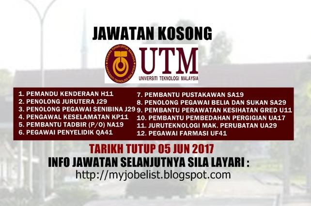 Jawatan Kosong di Universiti Teknologi Malaysia (UTM) Jun 2017