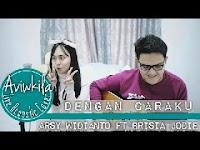 Aviwkila - Dengan Caraku (Jodie Feat Arsy Cover) MP3
