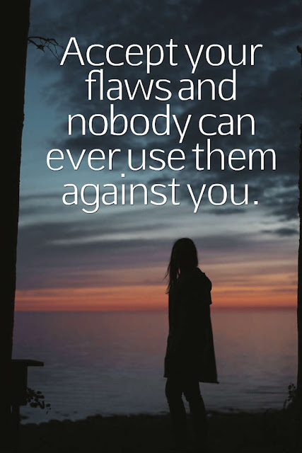 Expose your flaws and appreciate them
