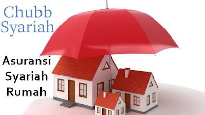 Asuransi Syariah Rumah Tinggal dari Chubb Syariah