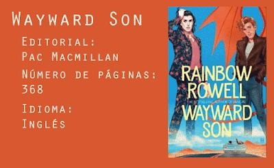Wayward Son. Editorial Pac Macmillan. 368 páginas. Inglés.