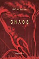 Mathieu Brosseau  Chaos  Ed. Quidam