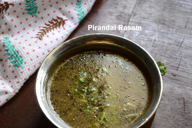Pirandai Rasam | Adamant Creepers- Tamarind Soup