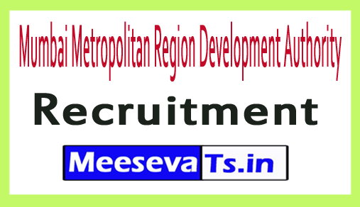 Mumbai Metropolitan Region Development Authority MMRDA Recruitment