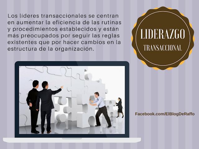 Los líderes transaccionales se centran en aumentar la eficiencia de las rutinas y procedimientos establecidos y están más preocupados por seguir las reglas existentes que por hacer cambios en la estructura de la organización.