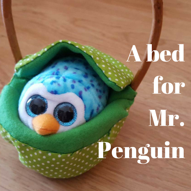 A bed for Mr. Penguin, toy bed