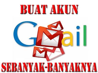 Cara Terbaru Buat Akun Gmail Sebanyak-Banyaknya