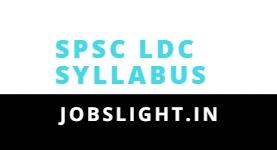 SPSC LDC Syllabus 2017