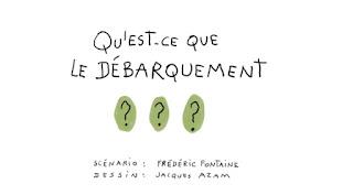 http://www.1jour1actu.com/info-animee/cest-quoi-le-debarquement/