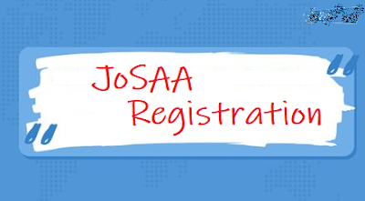 JoSAA 2019 Registration, Choice Filling, Dates, Process, Official Website