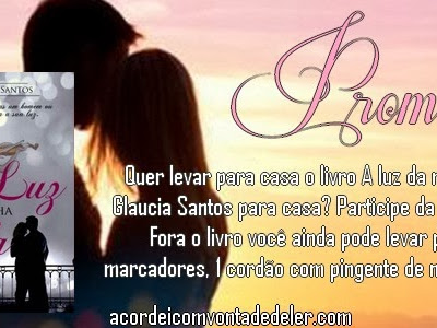 Resultado da Promoção - Luz da minha Vida - Glaucia Santos