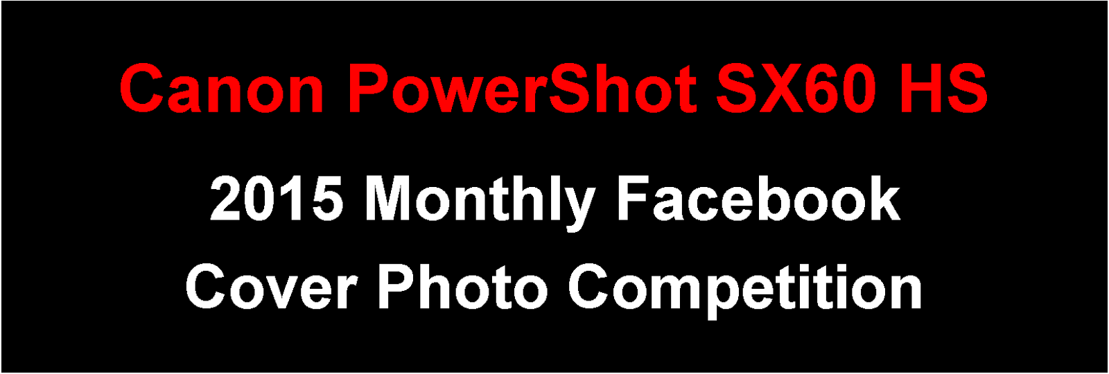 Canon PowerShot SX60 HS January 2015 Cover Photo Competition