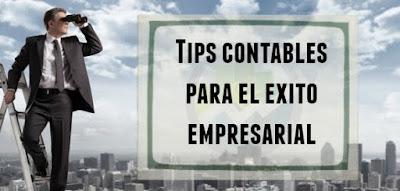 Tips contables para el éxito empresarial
