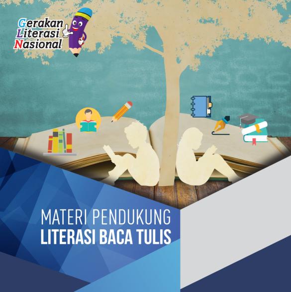 Materi Pendukung Literasi Baca Tulis